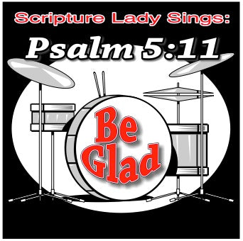 Be Glad Song and Video Download for Psalm 5:11