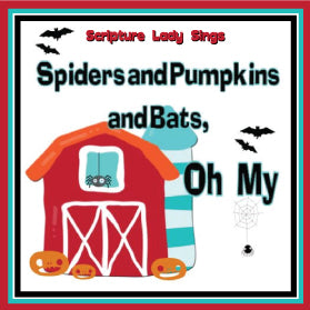 """Spiders & Pumpkins & Bats, Oh My"" - A Bible Holiday Song for Kids (Song and Video Download)"