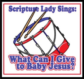 """What Can I Give to Baby Jesus"" - A Bible Christmas Song by The Scripture Lady (Song and Video Download)"