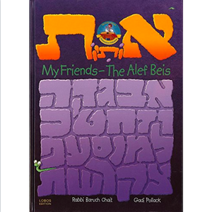 My Friends- The Alef Beis