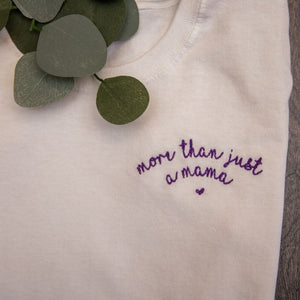 More Than Just a Mama Embroidered Slogan Shirt for Women
