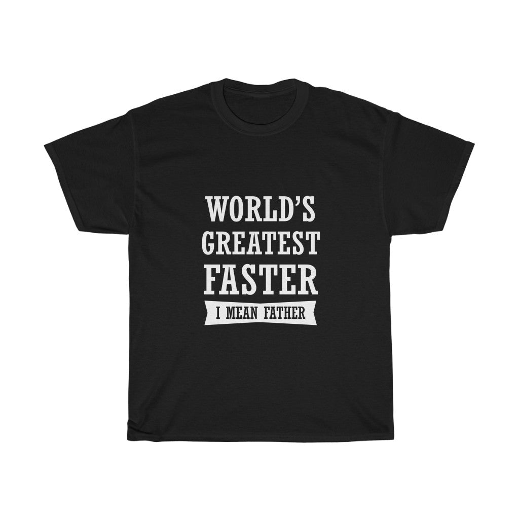 World's Greatest Father (Unisex Heavy Cotton Tee)