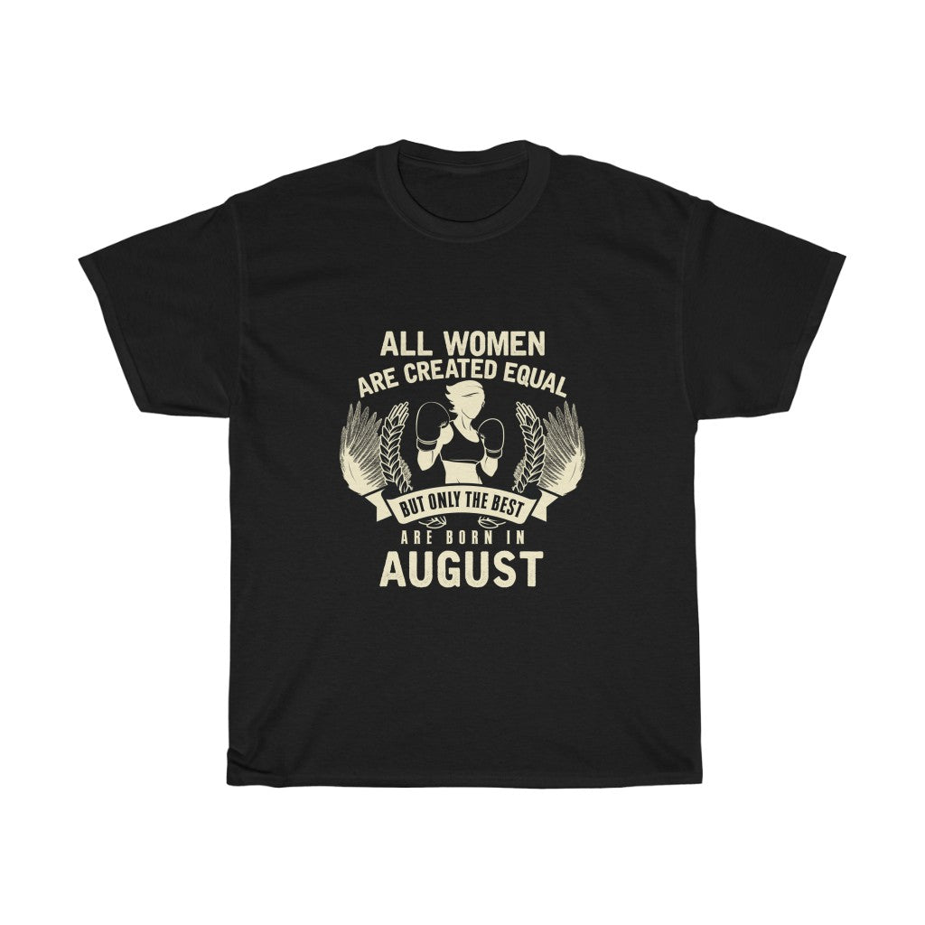 August Birthday (Women Heavy Cotton Tee)