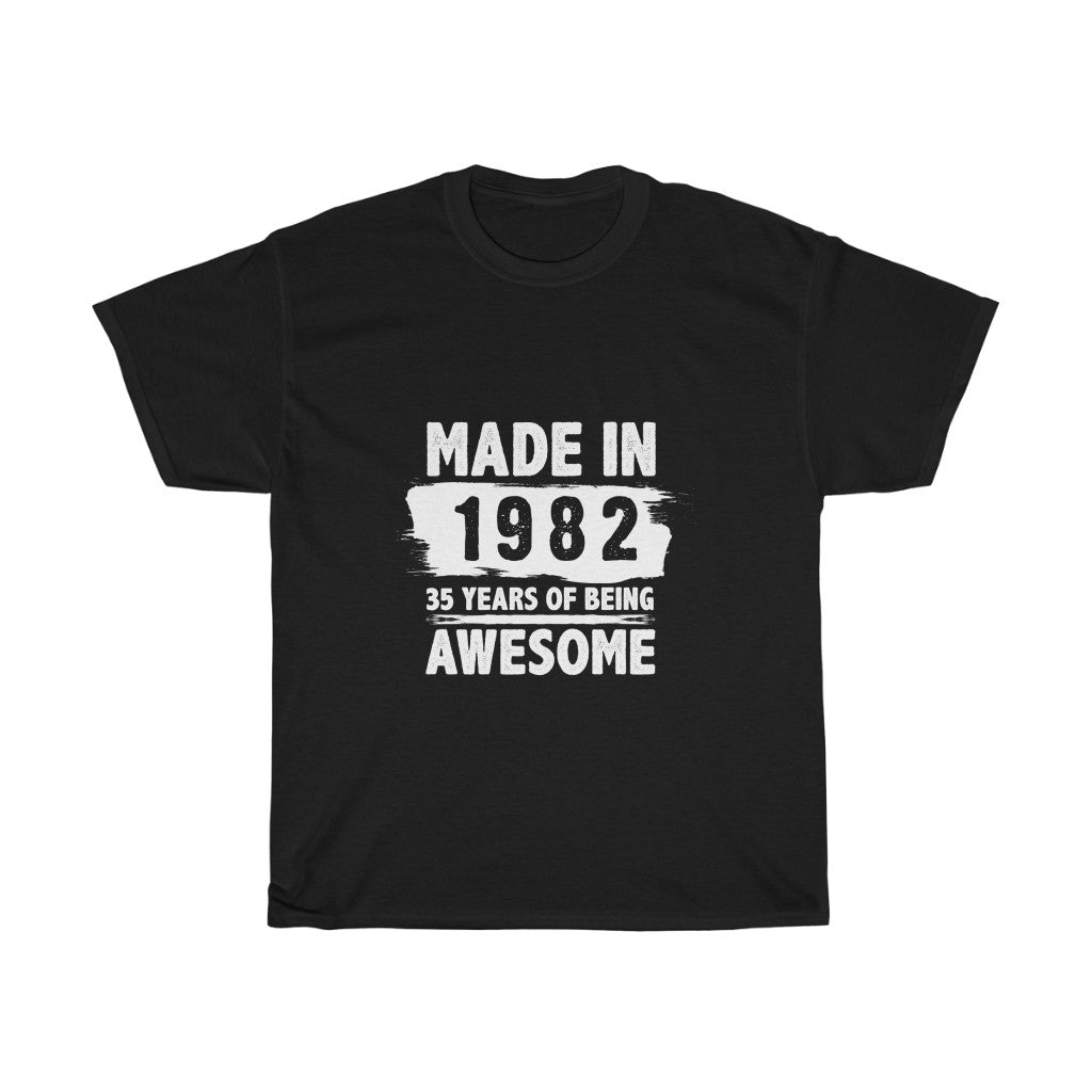 35 Years Of Being Awesome (Unisex Heavy Cotton Tee)