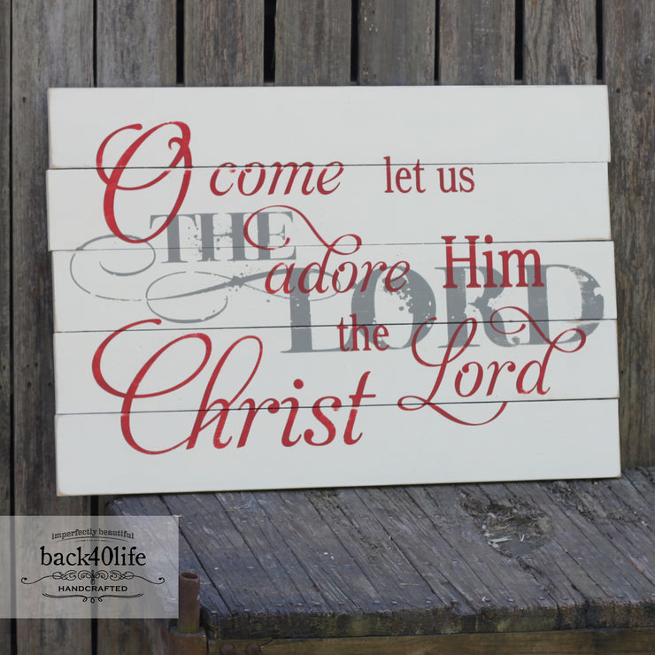 O Come Let us Adore Him Vintage Wooden Sign (S-030)