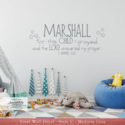 For This Child I Prayed 1 Samuel 1:27 - Personalized with Name - Vinyl Wall Decal (B-001a)