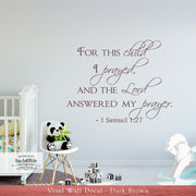 For This Child I Prayed - 1 Samuel 1:27 Vinyl Wall Decal (B-001f)