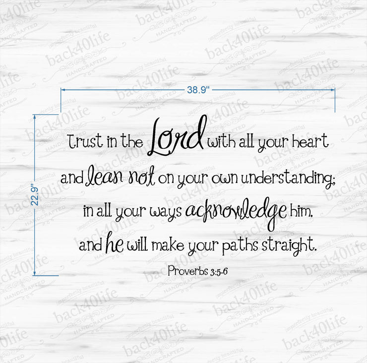 Trust in the Lord - Proverbs 3:5-6 Vinyl Wall Decal (B-004a)