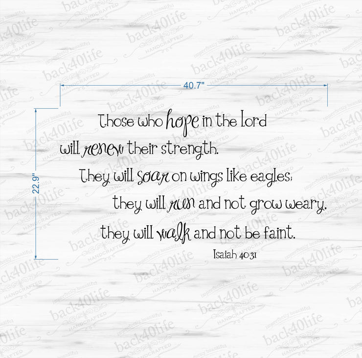 Hope in the Lord - Isaiah 40:31 Vinyl Wall Decal (B-021)
