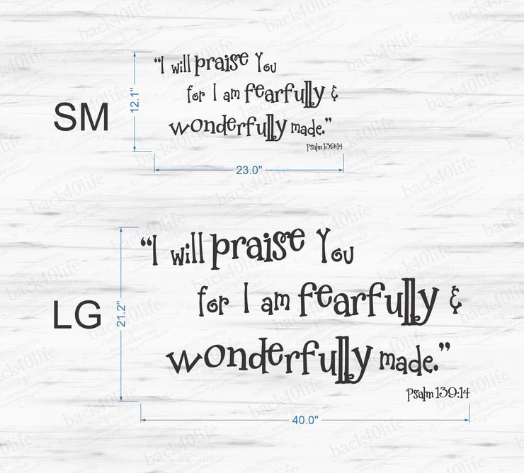 Fearfully and Wonderfully Made - Psalm 139:14 Vinyl Wall Decal (B-029d)