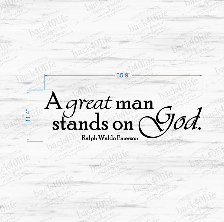 A Great Man Emerson Quote Vinyl Wall Decal (I-001)