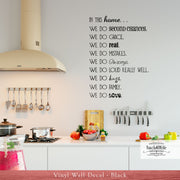 In This Home Vinyl Wall Decal - CUSTOMIZE with Your Family Values (I-010)