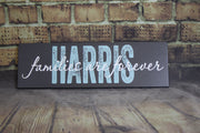Families are Forever Wooden Family Sign (S-015)