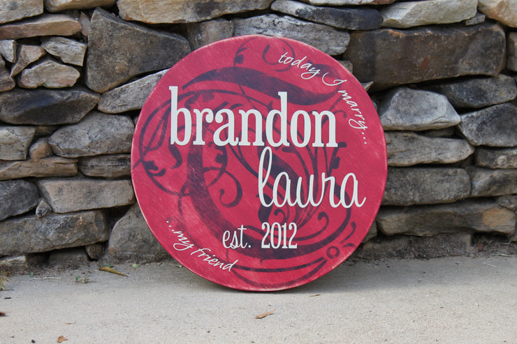 Round Wedding or Family Painted Wood Sign - The Scott & Rachel (S-010)