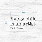 Every Child is an Artist Vinyl Wall Decal (K-048)