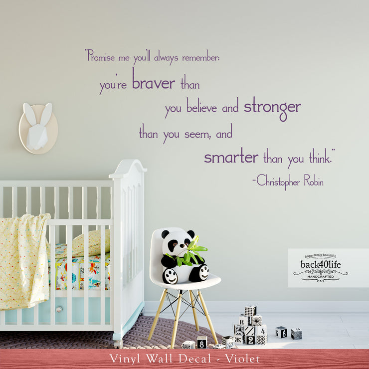 You Are Braver, Stronger, Smarter Vinyl Wall Decal (K-062b)