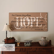I Know the Plans I Have For You - Jeremiah 29:11 Wood Sign (S-016)