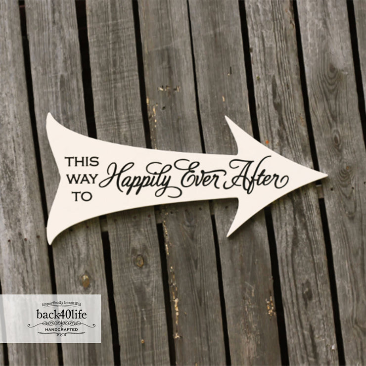 This Way to HAPPILY ever AFTER Wedding Directional Arrow Wood Sign (S-017b)