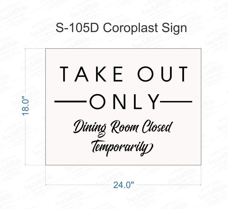Take Out Only Information Sign - Coroplast Plastic Sign (S-105D)