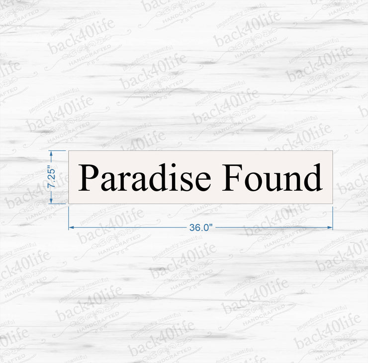 Paradise Found Wooden Sign (S-008)