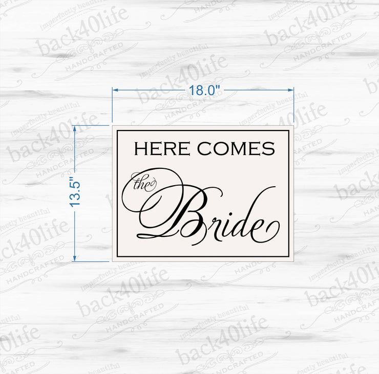 Here Comes the Bride Painted Wooden Wedding Sign (W-028a)