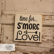Time for S'more Love Painted Wooden Sign (W-056)