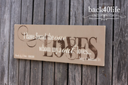I Have Found the One - Song of Solomon 3:4 Wooden Sign (S-031)