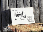 The Love of a Family Wooden Sign (I-014)