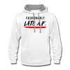 Fashionably Late A.F Hoodie - white/gray
