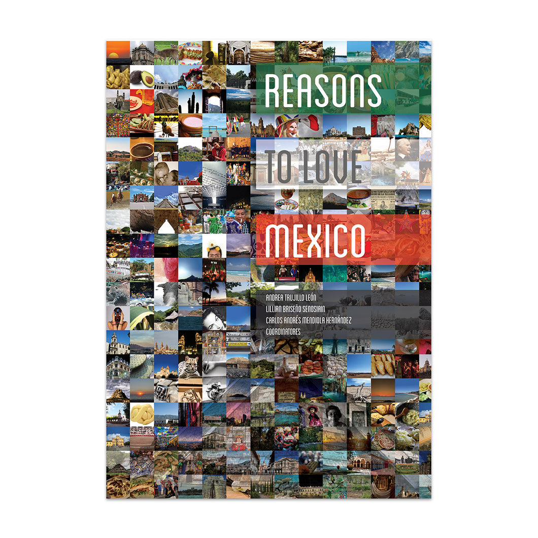 Libro Reasons to love Mexico por Motivos para amar a México.
