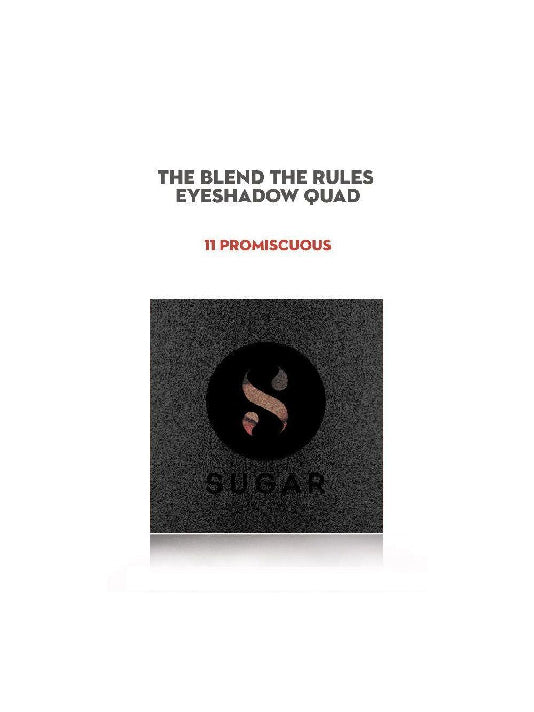(Sugar)Blend The Rules Eye Shadow Quad - 11 Promiscuous (5gm)