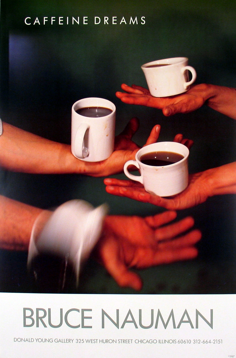 "BRUCE NAUMAN Caffeine Dreams 35.5"" x 24.5"" Poster 1987 Pop Art Brown Hands, Coffee, Cups"