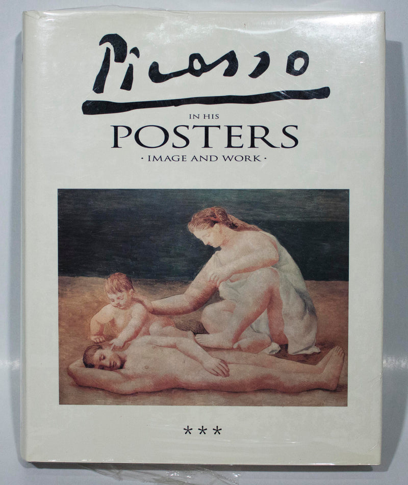 "Picasso in his Posters - Image and Work, Volume III 12.25"" x 9.75"" Book 1992 Cubism"