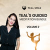 TEAL'S GUIDED MEDITATION BUNDLE - VOLUME 2
