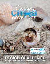 STEAMtrax Kit E - Creating Crab Coverings Grade 5