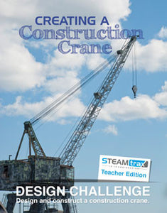 STEAMtrax Kit M - Creating a Construction Crane Grade 6