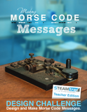 STEAMtrax Kit E - Making Morse Code Messages Grade 4