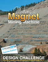 STEAMtrax Kit E - Making A Magnet Mining Machine Grade 3