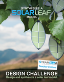 STEAMtrax Kit M - Synthesize A Solar Leaf Model Grade 7
