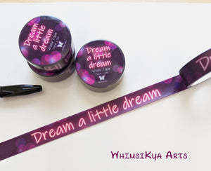 Dream a little dream Washi