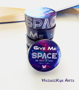 Give Me SPACE Washi