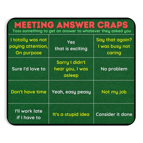 Meeting answer craps game mousepads