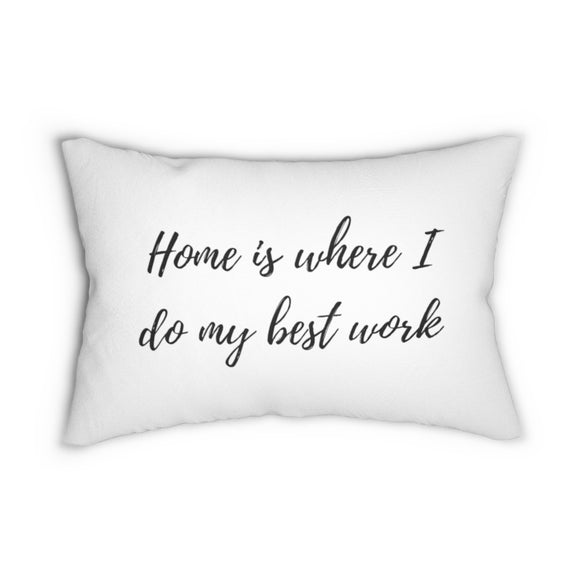 Quote, my best work, lumbar pillows