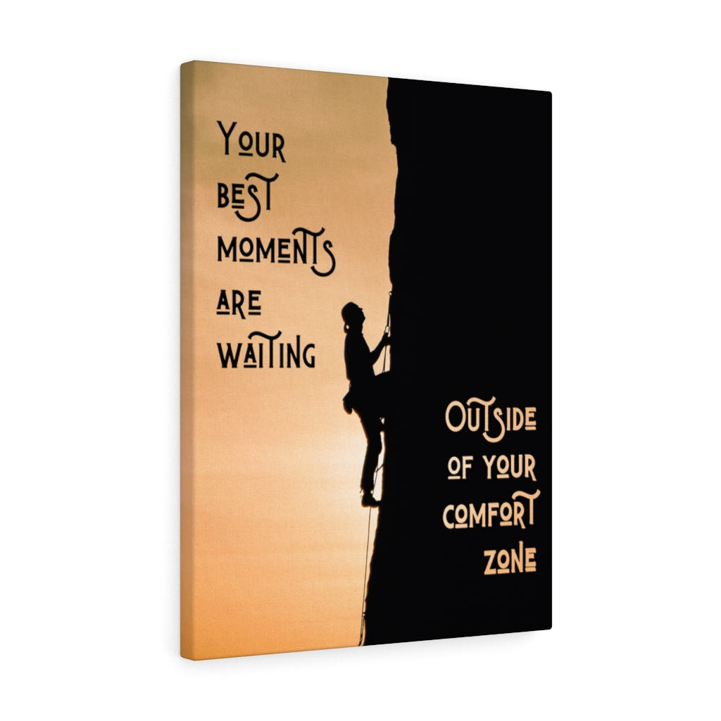 Your best moments are waiting wall prints