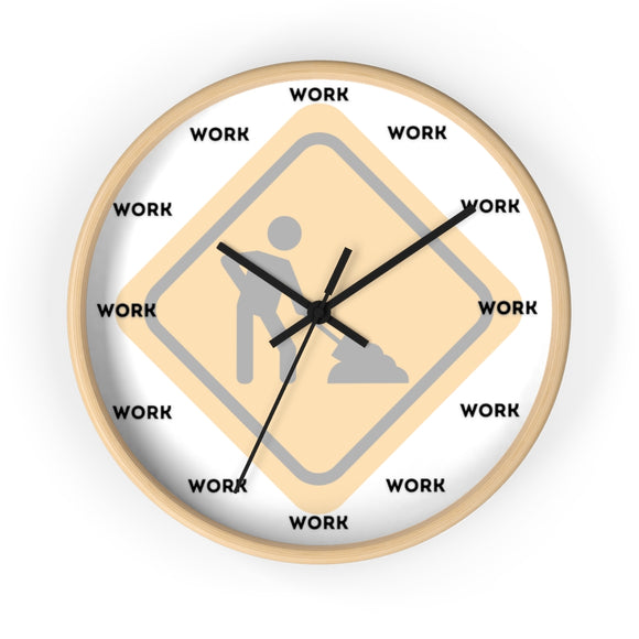 Work work work wall clocks