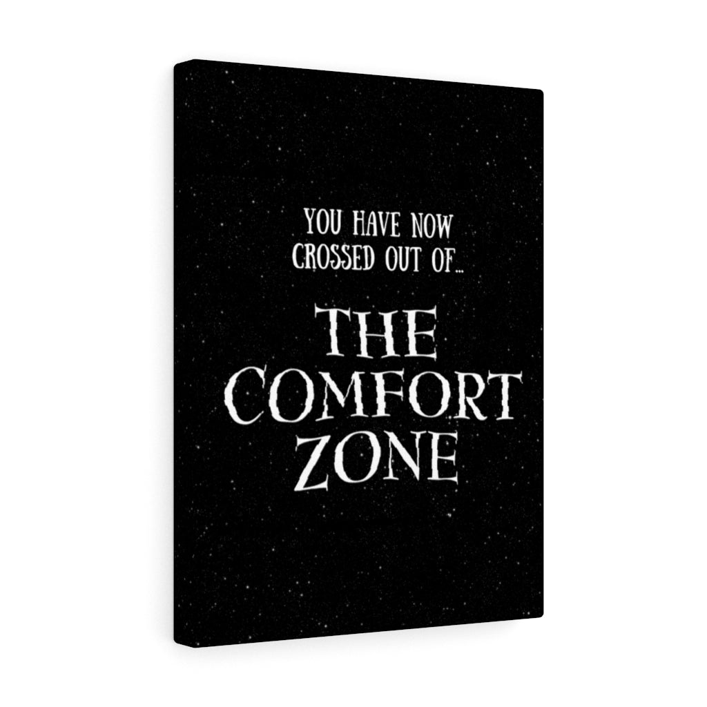 Out of the comfort zone wall prints