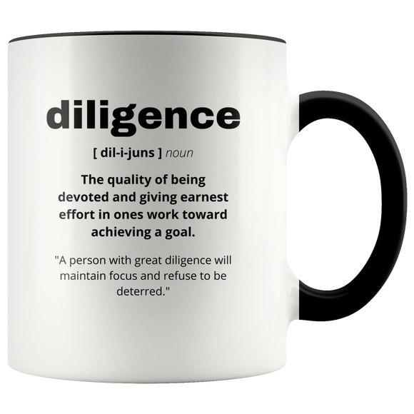Definition of Diligence ceramic accent mugs