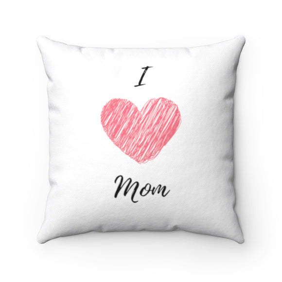 I love mom square pillows