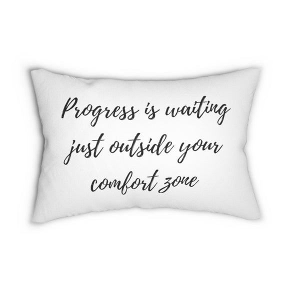 Quote, progress outside your comfort zone, lumbar pillows