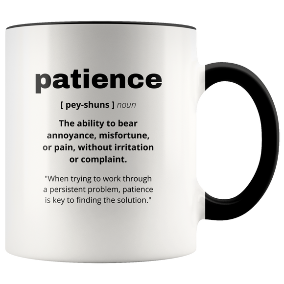 Definition of Patience ceramic accent mugs